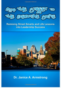 Streets to Executive Suite Dr Janice Armstrong LiHK Leaders